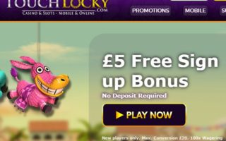 Touch Lucky Casino: £5 Bonus